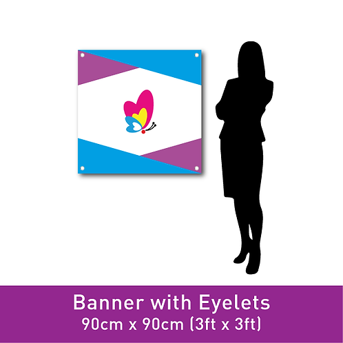 FINE PVC Banner (with Eyelets) - 90cm x 90cm (3ft x 3ft)