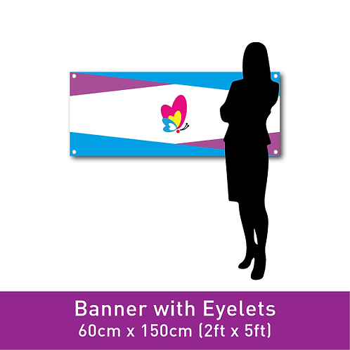 FINE PVC Banner (with Eyelets) - 60cm x 150cm (2ft x 5ft)