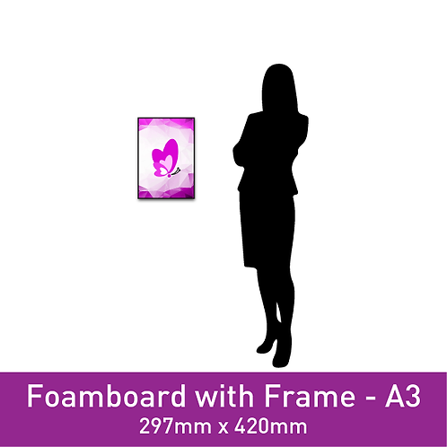 Foam Board with Frame - A3
