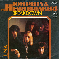 """Breakdown"" by Tom Petty & the Heartbreakers 