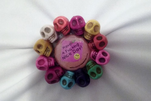 Nice F-ing Day Ring w/ Multi-Colored Skulls