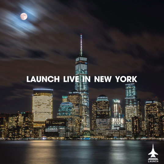 LAUNCH LIVE IN NEW YORK
