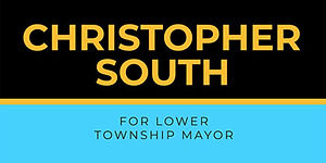 Christopher South for Lower Township Mayor