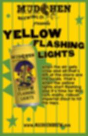 YELLOW FLASHING LIGHTS