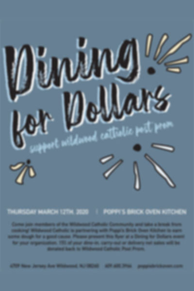 Dining for Dollars - Wildwood Catholic Post Prom