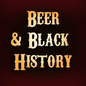 Beer and Black History