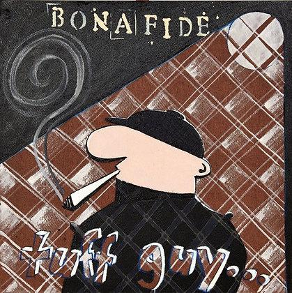 Bonafide Tuff Guy