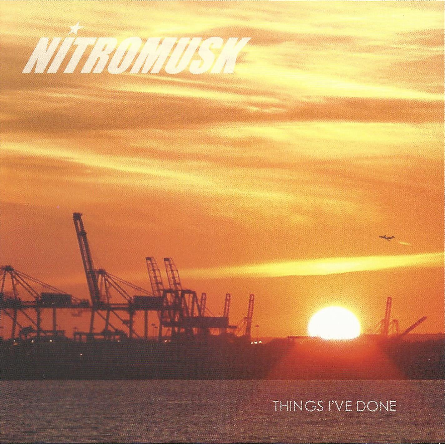 Nitromusk+Things+I've+Done