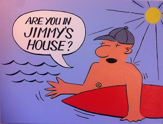 Are You In Jimmy's House?