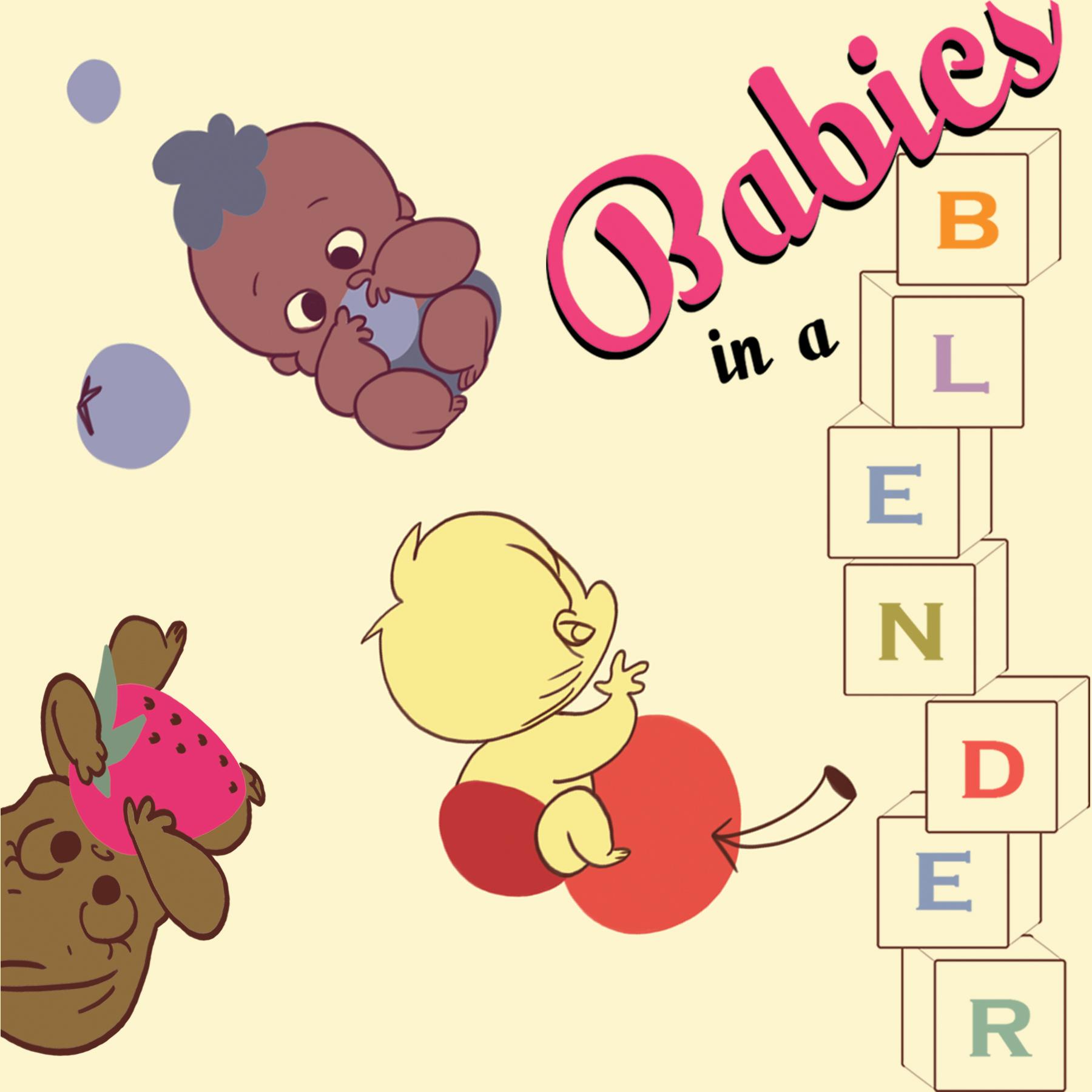 Babies in a Blender