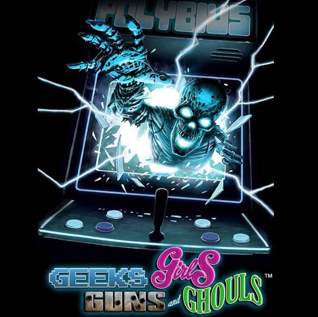 Geeks, Girls, Guns and Ghouls