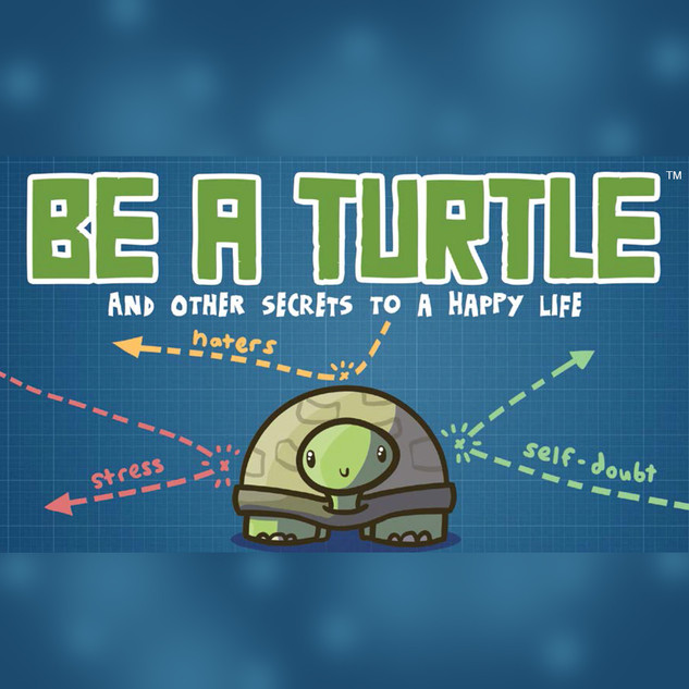 Be a Turtle
