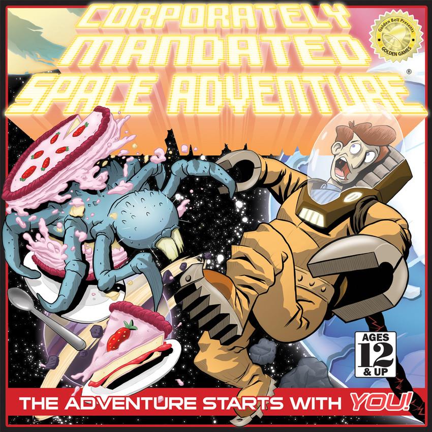 Corporately Mandated Space Adventure