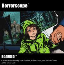 Horroscope: Boarded