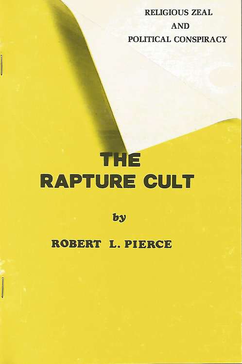 The Rapture Cult - A basic primer on the progressive attack on liberty.