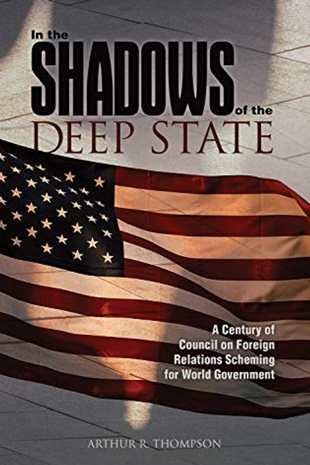 IN THE SHADOWS OF THE DEEP STATE