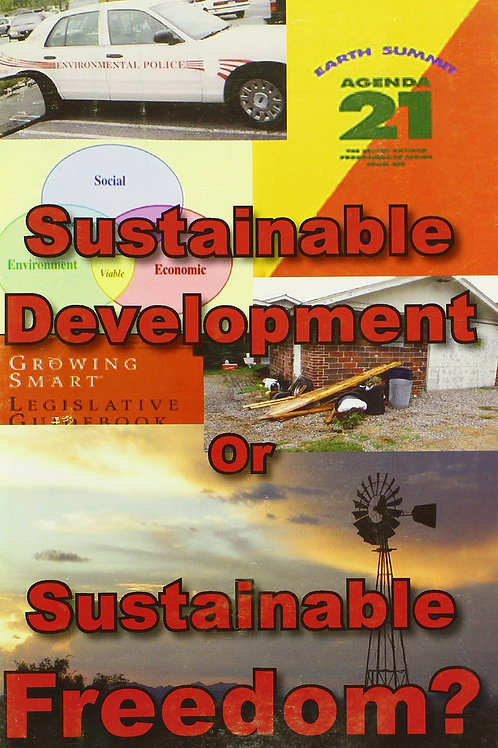 Sustainable Development or Sustainable Freedom? Agenda 21 Paperback – January 1,