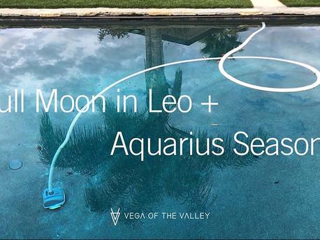 Full Moon in Leo + Aquarius Season
