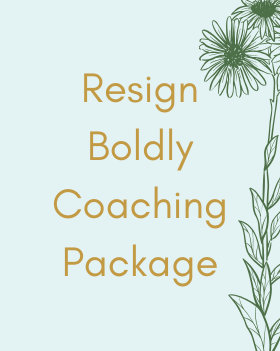 Resign Boldly Coaching Package.png