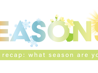 What Season Are You In?