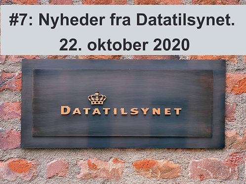 WEBINAR 7: Nyheder fra Datatilsynet. 22. oktober 2020