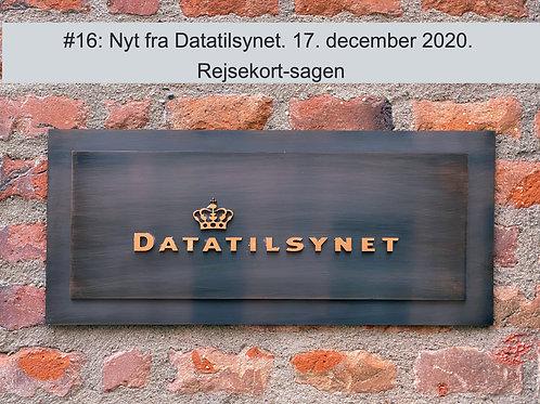 """WEBINAR 16. Nyt fra Datatilsynet. 17. december 2020. """"Rejsekort-sagen"""".M"""