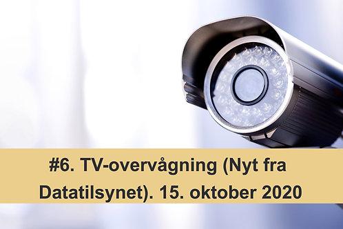WEBINAR 6. TV-overvågning (Nyt fra Datatilsynet). 15. oktober 2020