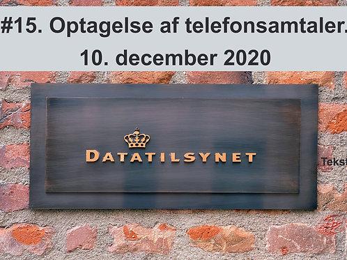 WEBINAR 15. Optagelse af telefonsamtaler. 10. december 2020 M