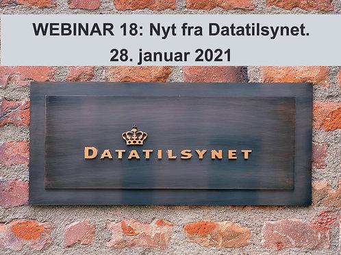 WEBINAR 18 : Nyt fra Datatilsynet. 28. januar 2021. M