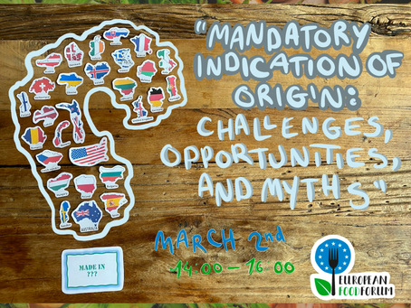 """EFF Event """"Mandatory indication of origin: challenges, opportunities and myths"""" 