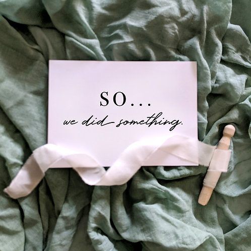 So... We Did Something - Elopement Wedding Sign