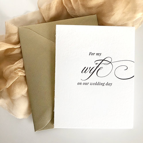For My Wife on Our Wedding Day Card