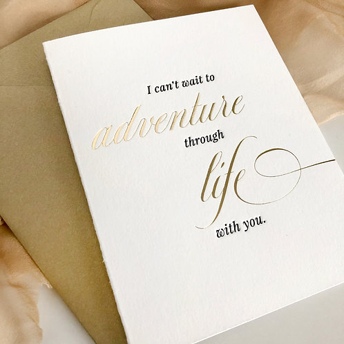 I Can't Wait To Adventure Through Life With You - Greeting Card