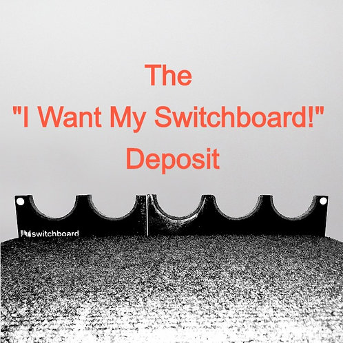 "The ""I Want a Switchboard!"" Deposit"