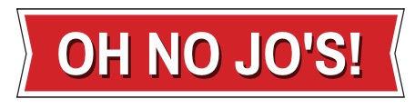 Oh No Jo's plain.jpg