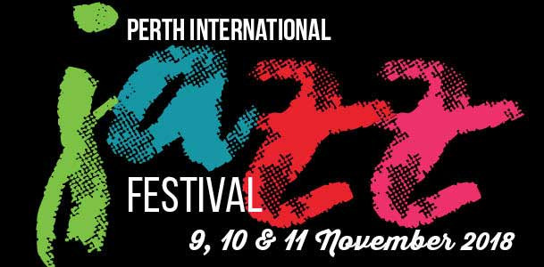 Perth International Jazz Festival 2018