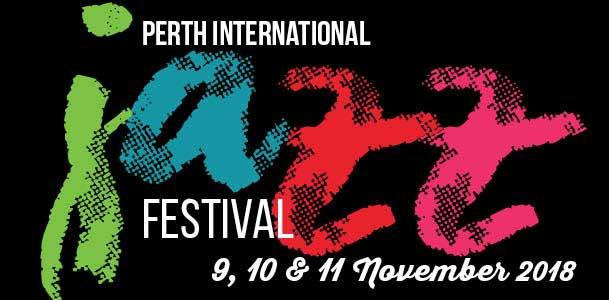 Perth International Jazz Festival 2018