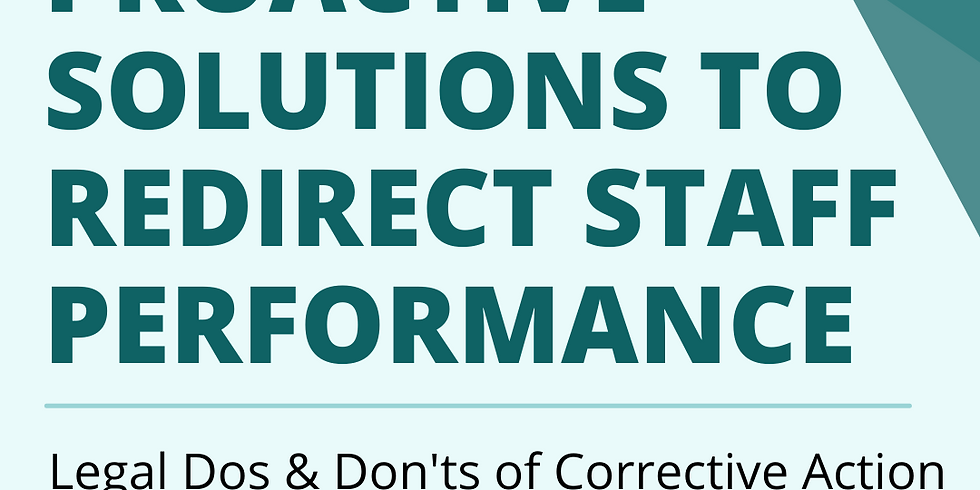 Proactive Solutions to Redirect Staff Performance
