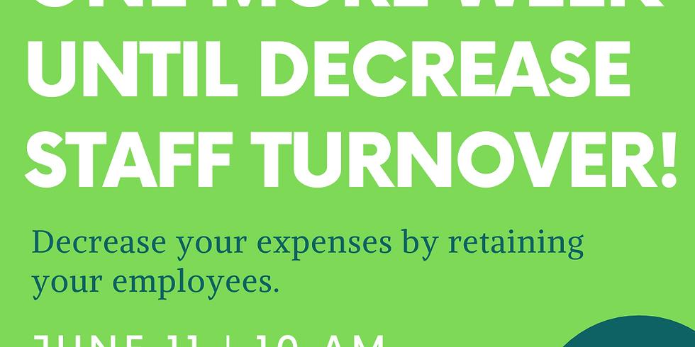 Decrease Staff Turnover