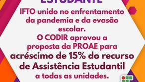 CODIR APROVA PROSPOSTA DA PROAE PARA ACRÉCIMO DE 15% DO RECUSO DE ASSISTÊNCIA ESTUDANTIL