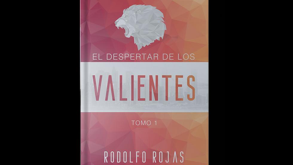 EL DESPERTAR DE LOS VALIENTES