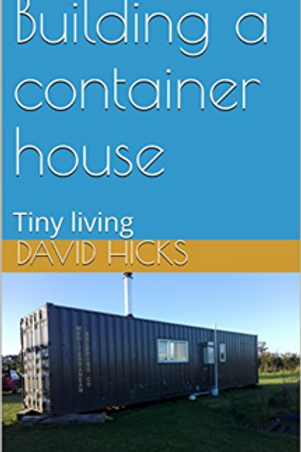 Building a container house Tiny living