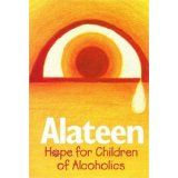 Alateen--Hope for Children of Alcoholics