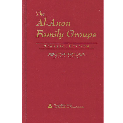 The Al-Anon Family Groups - Classic Edition