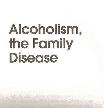 Alcoholism, the Family Disease