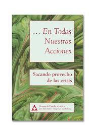 En todas nuestras acciones:  Sacando provecho de las crisis