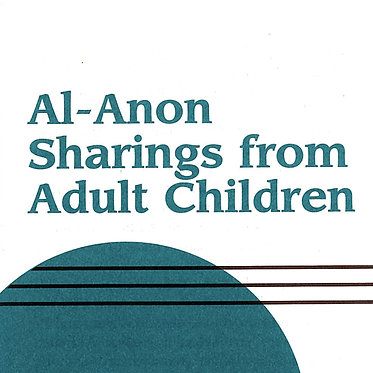 Al-Anon Sharings from Adult Children
