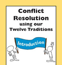 Conflict Resolution Using Our Twelve Traditions