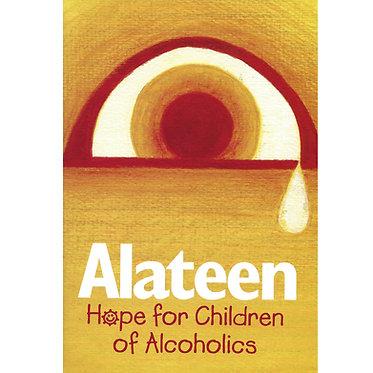 Alateen--Hope for Children of Alcoholics