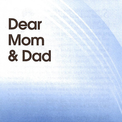 Dear Mom & Dad (Alateens Share with Adults in Their Lives)